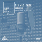 Blu & ScienZe - Assassin (Bless The Booth Freestyle) Artwork