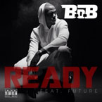 B.o.B ft. Future - Ready Artwork