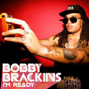 Bobby Brackins - I&#8217;m Ready Artwork