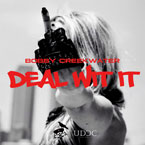 Bobby Creekwater - Deal Wit It Artwork