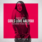 Bobby James ft. Tyana Reshay - Girls Love Aaliyah Artwork