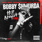Bobby Shmurda ft. Fabolous, Jadakiss, Chris Brown, Busta Rhymes, Yo Gotti & More - Hot N**ga (Remix) Artwork