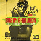Bobby Shmurda ft. Jah X, Mavado, Junior Reid & Popcaan - Hot N*gga (Reggae Mix) Artwork