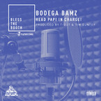Bodega Bamz - Head Papi In Charge! (Bless The Booth Freestyle) Artwork
