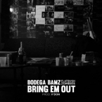 Bodega Bamz - Bring Em Out ft. Flatbush ZOMBiES Artwork