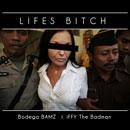 bodega-bamz-lifes-a-btch