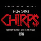 Boldy James - Chirps Artwork