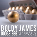 Boldy James - Goose Egg Artwork