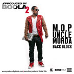 M.O.P. & Uncle Murda - Back Block Artwork