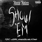 Boosie Badazz ft. Wankeago & K Camp - Show Em Artwork