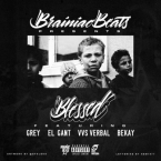 Brainiac Beats - Blessed ft. Grey, El Gant, VVS Verbal & Bekay Artwork