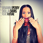 Brianna Perry ft. Future - Dolla Signs Artwork