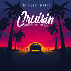 Brielle Marie - Cruisin' ft. Vee Tha Rula Artwork