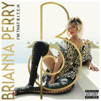 Brianna Perry - I'm That B.I.T.C.H. Artwork