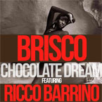 Brisco ft. Ricco Barrino - Chocolate Dream Artwork