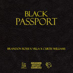 Brandon Rossi x Villa x Curtis Williams - Black Passport Artwork