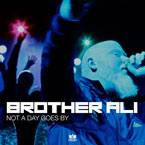 Brother Ali - Not A Day Goes By Artwork