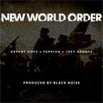 Bryant Dope ft. Perrion & Joey Bada$$ - New World Order Artwork