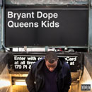 Bryant Dope - Queens Kids Artwork