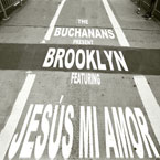 The Buchanans ft. Jesus Mi Amor - Brooklyn Artwork