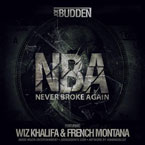 Joe Budden ft. Wiz Khalifa &amp; French Montana - NBA (Never Broke Again) Artwork