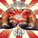 Bumpy Knuckles & DJ Premier - BAP Artwork