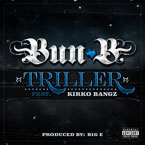 Bun B ft. Kirko Bangz - Triller Artwork