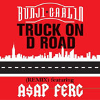 Bunji Garlin ft. A$AP Ferg - Truck on D Road (Remix) Artwork