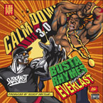 Busta Rhymes ft. Everlast - Calm Down 3.0 Artwork