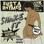 Busta Rhymes ft. Future & Trey Songz - Shake It Artwork