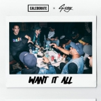 Caleborate - Want It All ft. G-Eazy Artwork