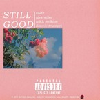 Calez - Still Good ft. Alex Wiley, Mick Jenkins & Donnie Trumpet Artwork