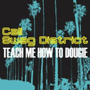 Cali Swag District ft. B.o.B &amp; Sean Kingston - Teach Me How to Dougie (Remix) Artwork