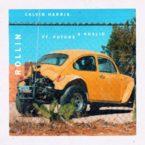 05157-calvin-harris-rollin-future-khalid