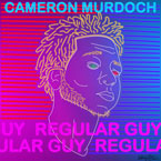 Cameron Murdoch - Regular Guy ft. Shepherds & Masego Artwork