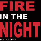 Camm Hunter ft. Jared Evan - Fire in the Night Artwork