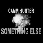 Camm Hunter - Something Else Artwork