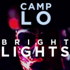 Camp Lo - Bright Lights Artwork