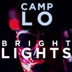 Camp Lo - Bright Lights Artwork