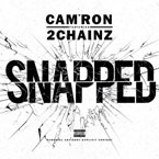 Cam'ron ft. 2 Chainz - Snapped Artwork