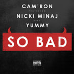 Cam'ron ft. Nicki Minaj & Yummy - So Bad Artwork