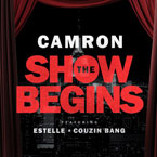 Cam'ron ft. Estelle & Couzin Bang - The Show Begins Artwork
