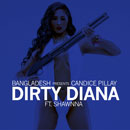 Candice Pillay ft. Shawnna - Dirty Diana Artwork
