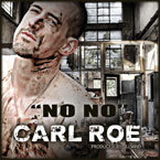 Carl Roe - No No Artwork