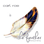 Carl Roe - The Feather Artwork