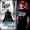Carlyle ft. Ghostwridah - Replacement [Premiere] Artwork