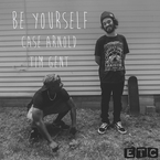 Case Arnold - Be Yourself ft. Tim Gent Artwork