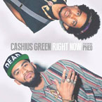 Cashius Green ft. Pheo - Right Now Artwork
