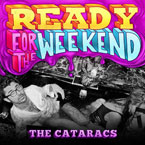 The Cataracs ft. Icona Pop - Ready for the Weekend Artwork