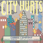 Coarse Company (Tenacity x Koncept) ft. J57 & Natalie Andrea - City Hurts Artwork
